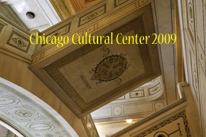 Chicago Cultural Center 2009 Photo Slide Show