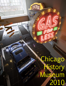 Chicago History Museum 2010 Photo Slide Show