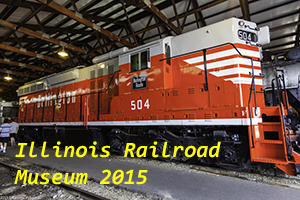 Illinois Railway Museum 2015 Photo Slide Show