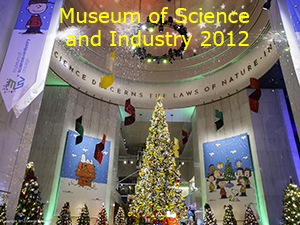 Museum of Science and Industry 2012 Photo Slide Show