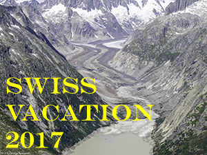 Swiss Vacation 2017 Photo Slide Show